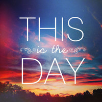 Psalm 118 This is the Day Art Print