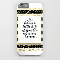 Inspirational Quote She Leaves A Little Sparkle Wherever She Goes Hustle Quote Print Kate Spade  iPhone & iPod Case by PrintableLifeStyle