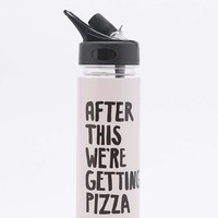 After This Were Getting Pizza Water Bottle - Urban Outfitters
