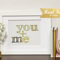 "Real Gold Foil Print With Frame (Optional) ""You + Me Always""Wedding Gift,Engagement Present, Anniversary Gifts, Framed Art, Gift For Her"
