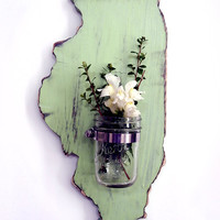 Illinois State with Re-purposed  Mason Jar  Vase/Candle holder (Pictured in Moss) Pine Wood Sign Wall Decor Rustic Americana Country Chic