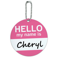 Cheryl Hello My Name Is Round ID Card Luggage Tag