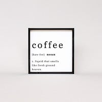 Coffee Noun | Wood Sign - Multiple Color Options Available