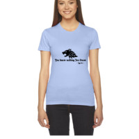 You Know Nothing Jon Snow2 - Women's Tee