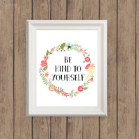 """Professionally printed """"Be Kind to Yourself"""" typography quote print, prints and posters, digital art, customizable, home apartment decor"""