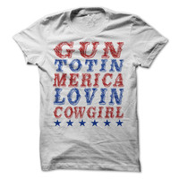 Gun Totin Merica Lovin Cowgirl T-Shirt USA Funny Independence Day 4th of July Shirt America Tees
