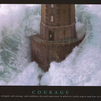 Courage Inspirational Quote Poster 24x36
