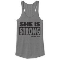 She Is Strong Racerback Tank - tri blend, beautiful quote, workout clothing, motivational tanks, inspirational tops, faith
