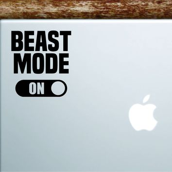 Beast Mode On V2 Laptop Wall Decal Sticker Vinyl Art Quote Macbook Apple Decor Car Window Truck Kids Baby Teen Inspirational Gym Fitness Health