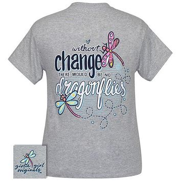 Girlie Girl Originals Preppy Without Change No Dragonflies T-Shirt