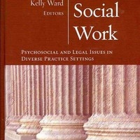 Forensic Social Work: Psychosocial and Legal Issues in Diverse Practice Settings: Forensic Social Work