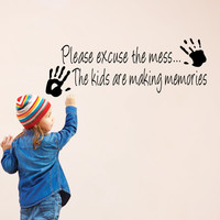 Please excuse the Mess Kids Decor vinyl wall decal quote sticker Inspiration living room decoration