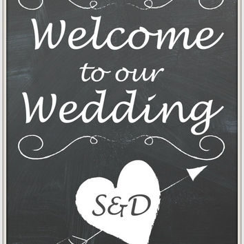 Welcome to our Wedding - Sign for your  Wedding Reception Table - Personalized Wedding Chalkboard Style - Instant Digital Printable