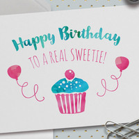 Happy Birthday Card, Happy Birthday to a Real Sweetie, 5.5 x 4.25 Inch (A2), Watercolor, Cupcake, Balloons, Girls