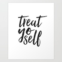 TREAT YO SELF,Inspirational Quote,Quote Prints,Treat Yo Self Sign,Bedroom Decor,Living Room Decor,Ki Art Print by Printable Aleks
