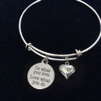 Do What You Love and Love What you Do Adjustable Expandable Bracelet Silver Plated Wire Bangle Charm Bracelet Inspirational Trendy Handmade Stacking
