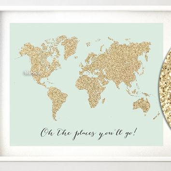 Custom quote, color & size PRINTABLE world map, gold glitter map, gold map, travel art, gold nursery map, gold and mint decor - map027 B