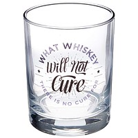 What Whiskey Will Not Cure There Is No Cure For Rocks Glass | 13.5 oz | Dishwasher Safe Funny Whiskey Glass
