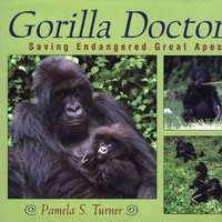 Gorilla Doctors: Saving Endangered Great Apes (Scientists in the Field)