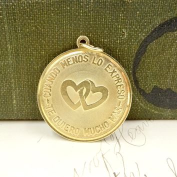 "Vintage 14k YELLOW GOLD CHARM Spanish ""Cuando Menos Lo Espresso Te Quiero Mucho Mas"" I Love You Very Much Double Heart Charm"