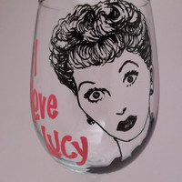 Lucille Ball - I Love Lucy - Hand Painted Wine Glass