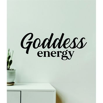 Goddess Energy Quote Wall Decal Sticker Vinyl Art Decor Bedroom Room Boy Girl Inspirational Make Up Beauty Queen Women Lashes Brows