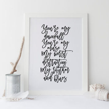 JOHN LEGEND QUOTE,Printable Art,All Of Me Loves All Of You,Gift For Boyfriend,Gift For Him,Lovely Words,Love Quote,Typography Print,Wall Art