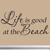 Life Is Good At The Beach Wall Decal Inspirational Quote Home Decor Sticker S...
