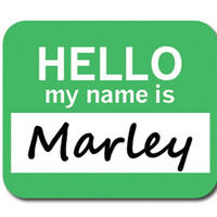 Marley Hello My Name Is Mouse Pad