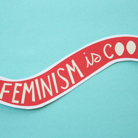 Feminism is Cool Red Banner Sticker by ModernGirlBlitz on Etsy