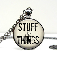Stuff and Things Necklace