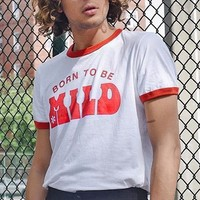 Born to be Mild Ringer Tee