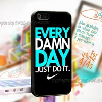 Every Damn Day - Print On Hard Case iPhone 4/4S Case