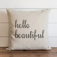 Hello Beautiful 20 x 20 Pillow Cover