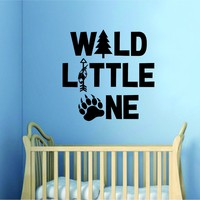 Wild Little One Decal Sticker Wall Vinyl Art Wall Bedroom Room Home Decor Inspirational Kids Baby Nursery Arrow Adventure Tree