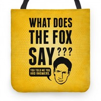 What Does The Fox Say Tote