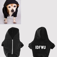 New IDFWU dog hoodie (American Apparel)