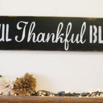 Grateful Thankful Blessed Wood Sign Rustic Wood Sign Vintage Wood Primitive Wood Housewarming Gift Photo Wall Display Sign Farmhouse Sign
