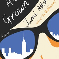 All Grown Up Hardcover – March 7, 2017
