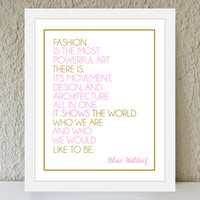 "Blair Waldorf Quote ""Fashion is Powerful Art"" / pink and gold poster art print - gossip girl quote -  office decor - fashion quote - preppy"