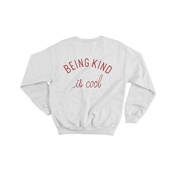 Men's Being Kind Is Cool Sweatshirt