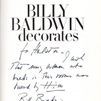 Billy Baldwin Decorates [Warmly Inscribed to Halston]