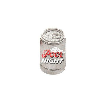 Poor Night Coors Light Pin
