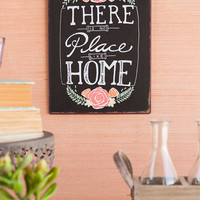 No Place Like Home 9 X 12 Wall Sign