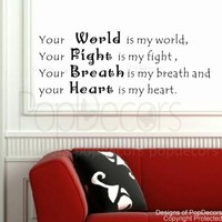 PopDecors - Your World is my world-Justin Bieber- words quote phrase - inspirational quote wall decals quote decals wall stickers quotes inspirational quotes decals lyrics famous quotes wall decals nursery rhyme