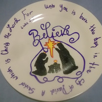 Believe Nativity Christmas Painted Plate the Giving Plate Faith Beautiful Gift Idea Friend Hostess Church Party Plate Luke 2 Bible