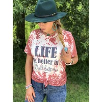 Life is better in bell bottoms tee