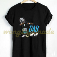 Dab On Em Shirt Dab On Em Cam Newton Dabbin Dance Celebration Carolina Panthers Tshirt