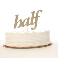 Half Year Old Age Birthday Cake Topper in Glitter Gold