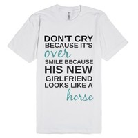 Don't Cry-Unisex White T-Shirt